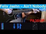 Felix Jaehn Ain't Nobody. Разбор на гитаре