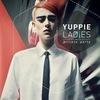 Yuppie Ladies 18+