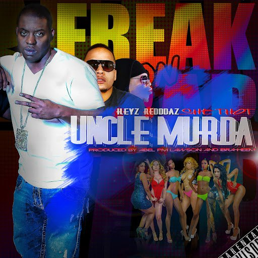 Uncle Murda альбом She Thot (Freak on Trap) [feat. Keyz, Redddaz]