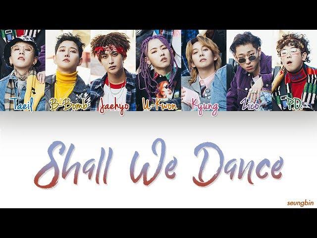 Block B (블락비) 'Shall We Dance' [Color Coded Han Rom Eng lyrics]