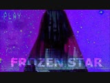 Sidewalks and Skeletons - FROZEN STAR