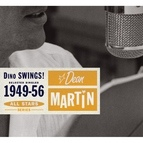 Dean Martin альбом Saga All Stars: Dino Swings! / Selected Singles 1949-56