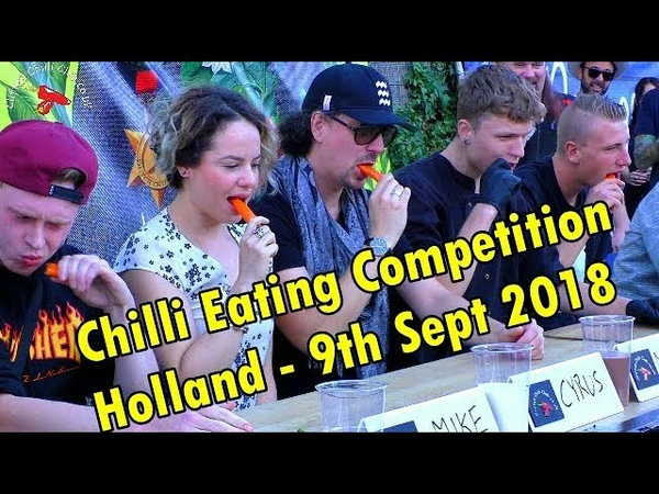 Chilli Eating Competition - Eindhoven, Holland - Sept 9th 2018