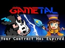 Your Contract Has Expired A Hat in Time GaMetal Remix