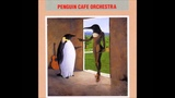 The Ecstasy of Dancing Fleas - Penguin Cafe Orchestra