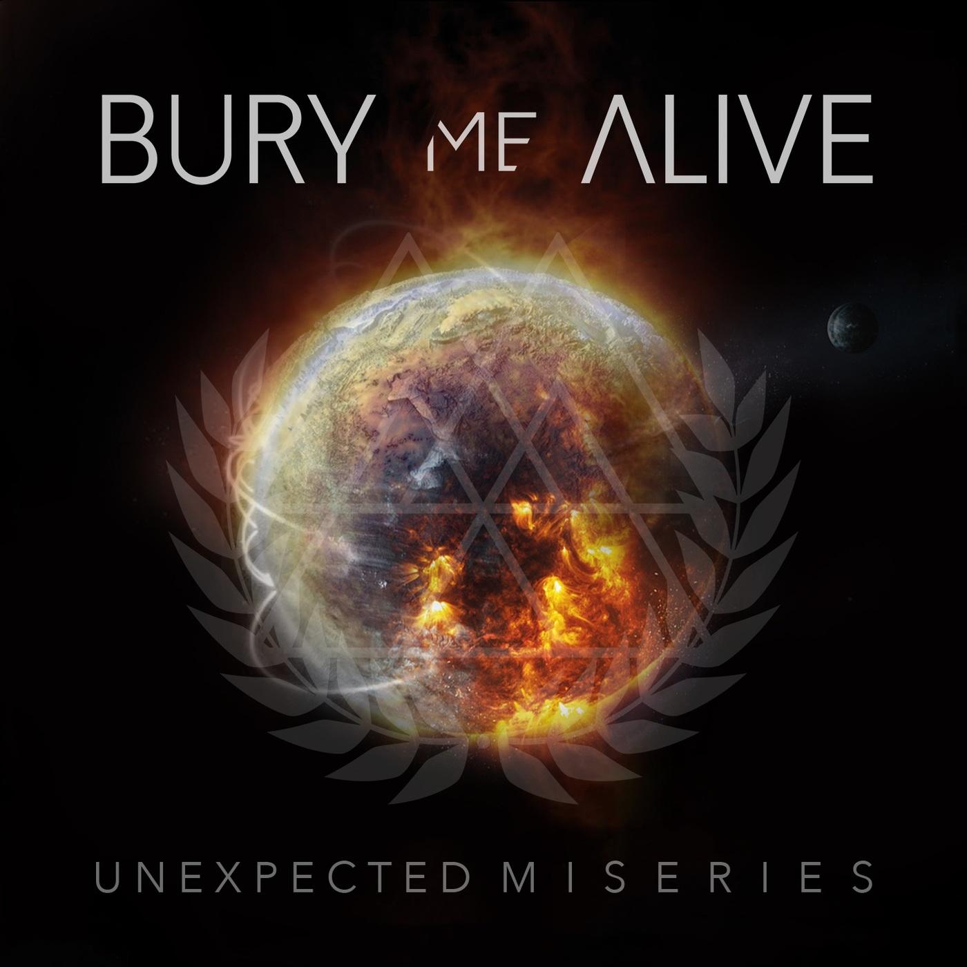 Bury Me Alive - Unexpected Miseries (2019)