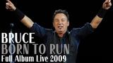 BRUCE SPRINGSTEEN Born To Run (FULL ALBUM LIVE At Auburn Hills, MI) + EXTRAS