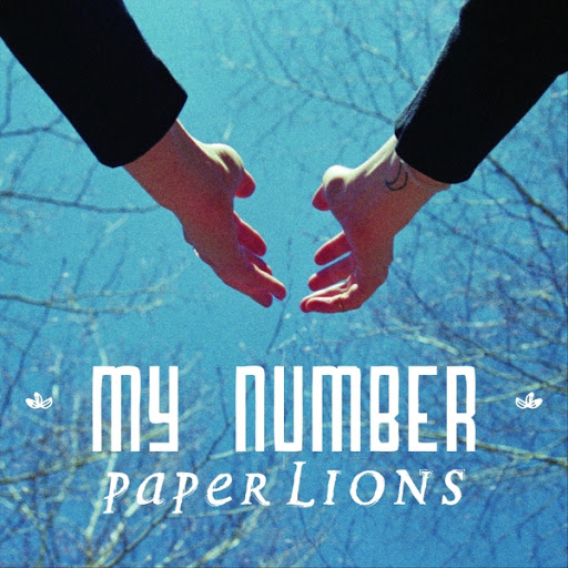 Paper Lions альбом My Number (Acoustic)