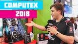 Я НА COMPUTEX 2018 !!! Интересности от MSI ?