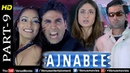 Ajnabee- Part 9   HD Movie  Akshay Kumar, Bobby Deol, Kareena Bipasha   Superhit Suspense Thriller