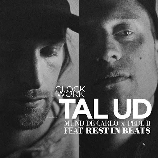 Clockwork альбом Tal Ud ft. Rest in Beats
