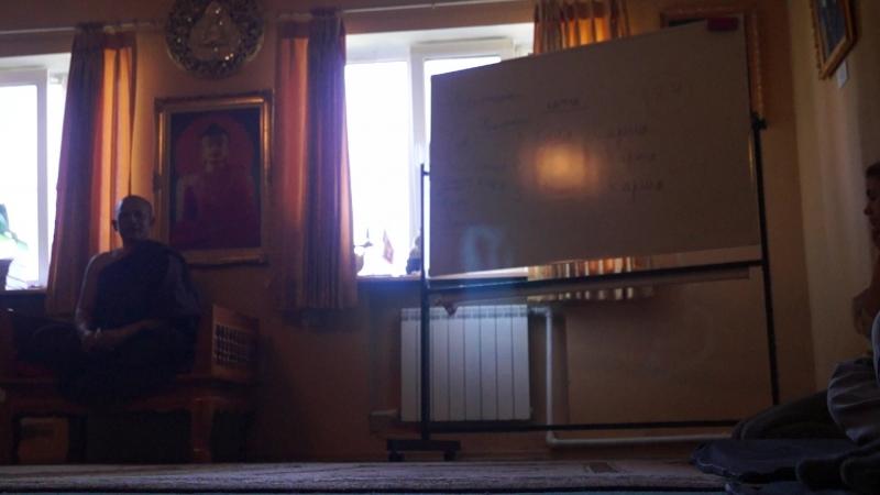 2018.06.01-03 Ретрит в Буддавихаре - ч.05 - Аджан Чатри - Преходящность (рождение, развитие и умирание) всего сущего
