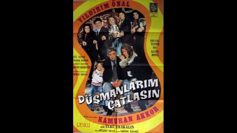 Düşmanlarım Çatlasın - Türk Filmi-Yildirim önal-Kamuran akkor