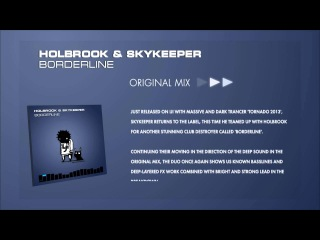 Holbrook & SkyKeeper - Borderline (Original Mix)