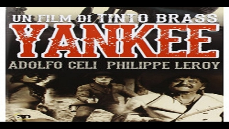 Tinto Brass 1966 Yankee Adolfo Celi Philippe Leroy Mirella Martin Jacques Herlin