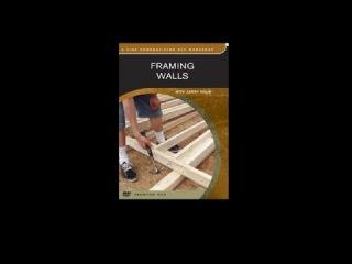 Framing Walls with Larry Haun (Full Video)