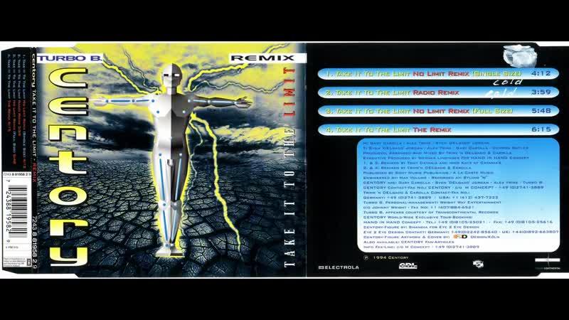 Centory feat. Turbo B. - Take It To The Limit (Remix) (CDM) (1994)