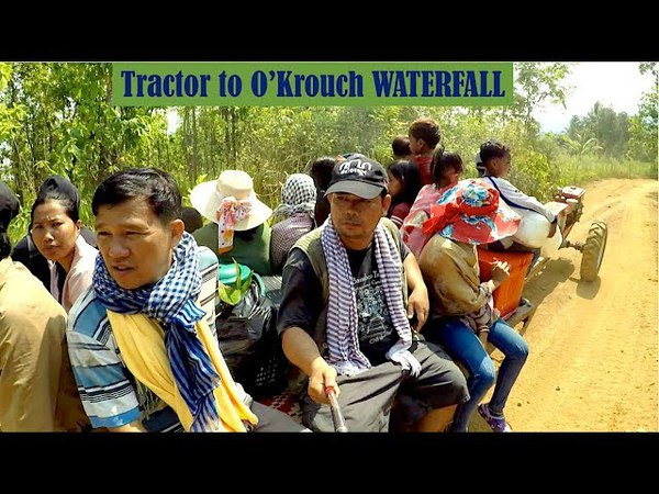 Travel by Tractor from OSamrel Village to OKrouch Waterfall at Samlot District, Battambang