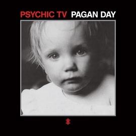 Psychic TV альбом Pagan Day