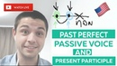 Past Perfect, Passive Voice, Present Participle QA Inside An Everyday English Lesson