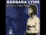 Barbara Lynn You'll Lose a Good Thing