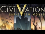 Обзор игры - Sid Meier's Civilization 5: Brave New World (Games-TV)