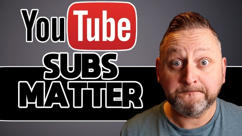 How To YouTube Why Subscribers Matter