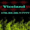 Viceland [RPG] 176.32.36.7:7777