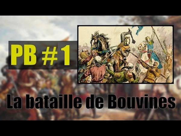 Para Bellum 1 – La bataille de Bouvines