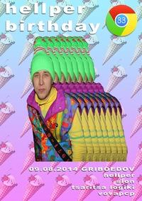 HELLPER 33 BIRTHDAY @ GRIBOEDOV