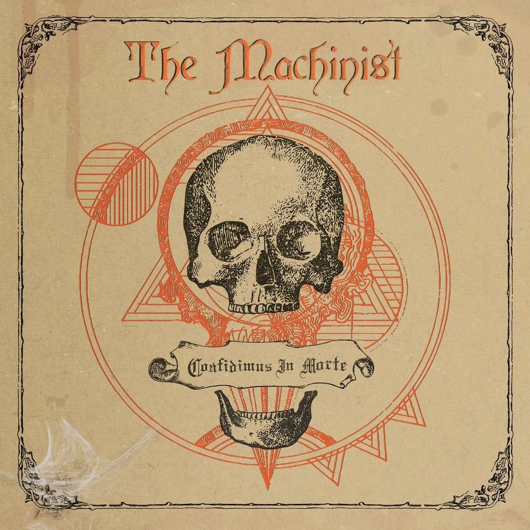 The Machinist - Confidimus in Morte (2019)