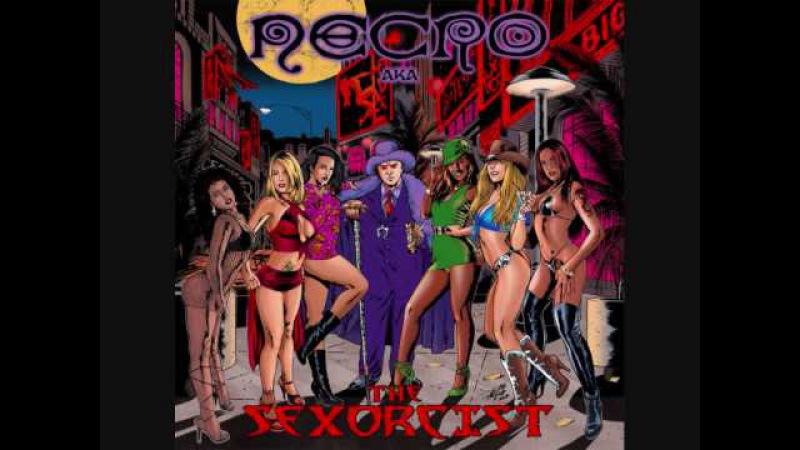 Necro - Whos Yo Daddy (The Sexorcist)