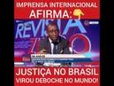 Imprensa Internacional AFIRMA Justica no Brasil virou deboche no mundo