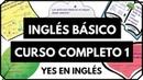 Curso de inglés completo 1 - Inglés desde cero nivel básico para principiantes Yes en Ingles 1