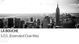 La Bouche - S.O.S. (Extended Club Mix)