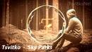 Tsvitko Sky Parks