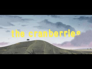 The Cranberries — «All Over Now»
