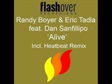 Randy Boyer &amp Eric Tadla feat. Dan Sanfilippo - Alive (HeatBeat Mix)