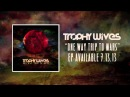 Trophy Wives - One Way Trip to Mars