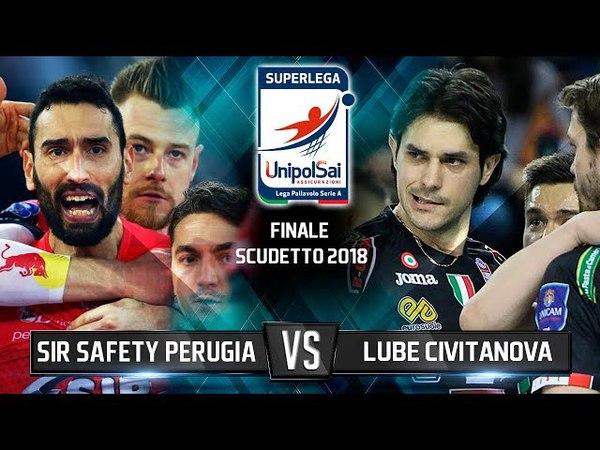 Lube Civitanova vs Sir Safety Perugia Finale Scudetto 2018 (second game)