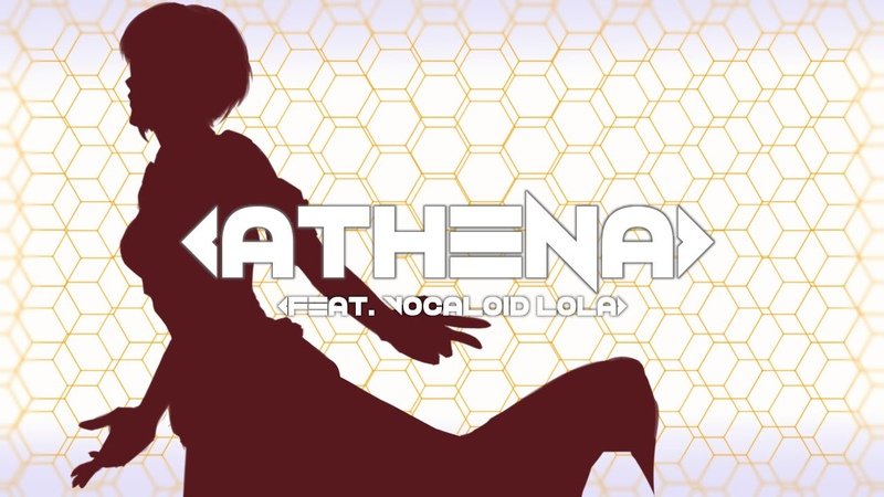 【LOLA】Athena【VOCALOID1 cover】