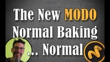 The New MODO 12 Normal Baking Normal