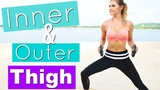 Inner &amp Outer Thigh Workout Rebecca Louise