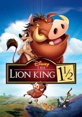 The Lion King 1 1/2 (El rey león 3: Hakuna matata)<br><span class='font12 dBlock'><i>(The Lion King 1 1/2)</i></span>