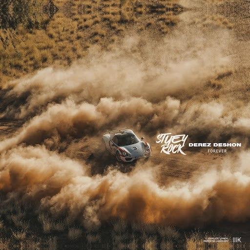 Stuey Rock альбом Forever (feat. Derez Deshon)