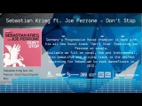 Sebastian Krieg feat. Joe Perrone - Don't Stop (Original) - Now Avaiable