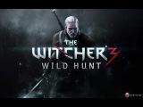 The Witcher 3  Wild Hunt Трейлер E3 2014