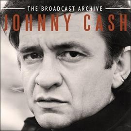Johnny Cash альбом The Broadcast Archive (Live)