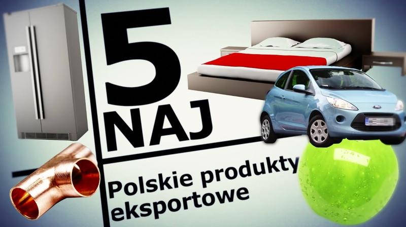 5 NAJ: Polskie hity eksportowe
