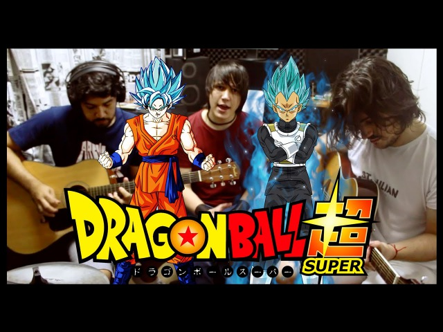 Dragon Ball Super - Abertura 1 - Chouzetsu Dynamic (Acústico)